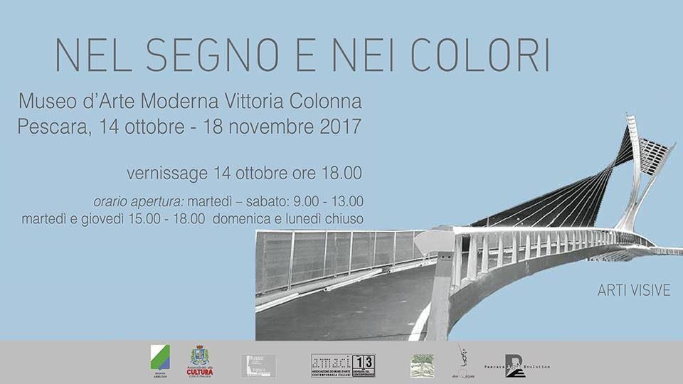 """""""Nel Segno e nei Colori""""Mostra di Arti Visive presso il Museo d'Arte Moderna """"Vittoria Colonna"""" di Pescara"""