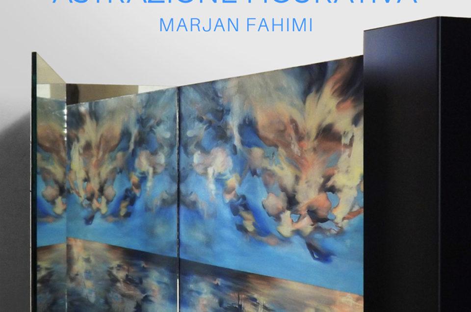 Astrazione Figurativa – Mostra personale di Marjan Fahimi